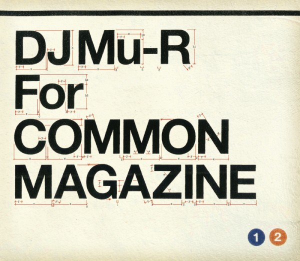DJ Mu-R For COMMON MAGAZINE 01