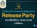 DJ Mu-R for Common Magazine 2 Release Party.